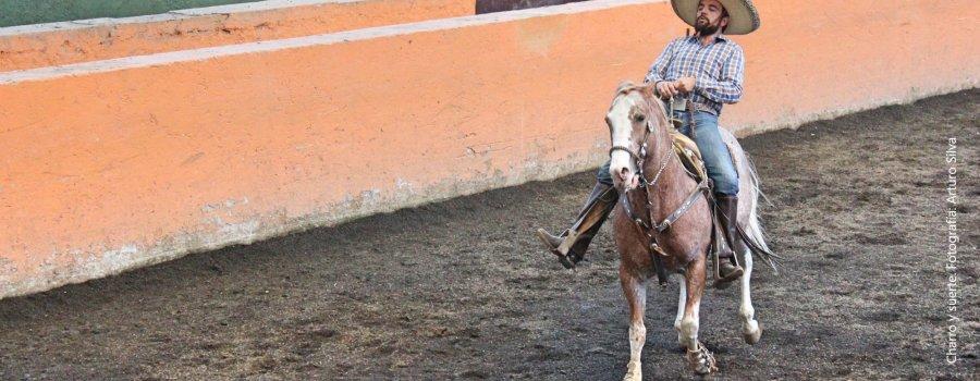 De suertes y faenas. El Lienzo Charro de Tacubaya. Ciudad de México
