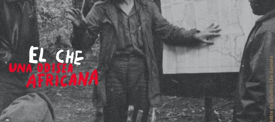 Conoce el micrositio de la exposición El Che: una odisea africana