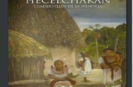 Hecelchakán, cuardernillos de la memoria
