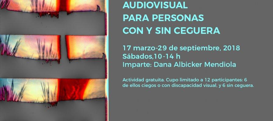 Laboratorio de creación audiovisual para personas con y sin ceguera