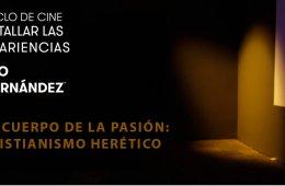 El cuerpo de la pasión: cristianismo herético