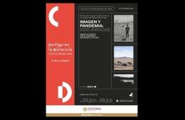 Imagen y Pandemia: Seis miradas» con Irving Domínguez. ...