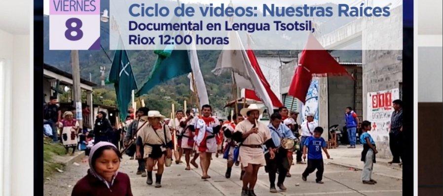 Documental en lengua Tsotsil