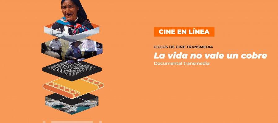 Ciclo de Cine Transmedia: La vida no vale un cobre  (en línea)