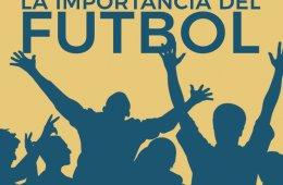 Círculo de lectura: La importancia del futbol