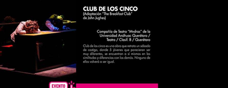 Club de los cinco (Adaptación de The Breakfast Club de John Jughes)