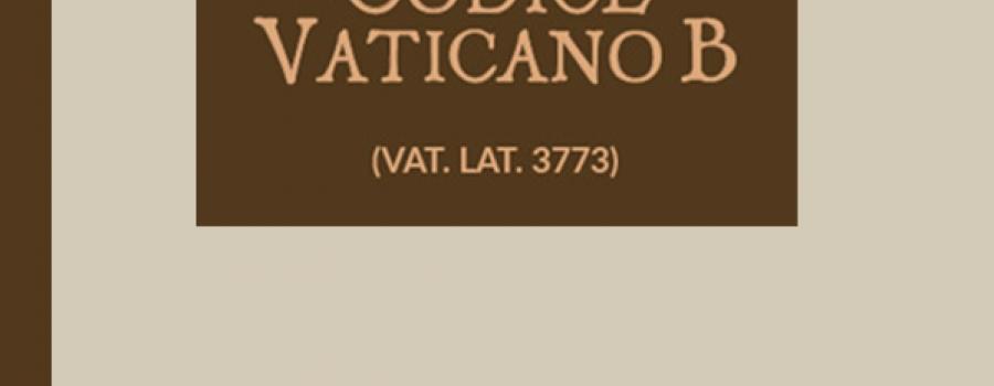 Nuevo comentario al Códice Vaticano B (Vat. Lat. 3773)
