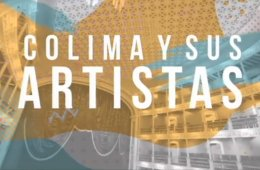 Colima y sus artistas: Aura Benavides