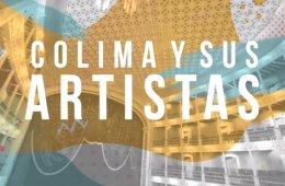 Colima y sus artistas: Yahir Montes