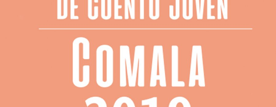 Premio Nacional de Cuento Joven Comala 2019