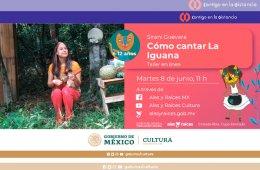 Cómo cantar la iguana (Taller)