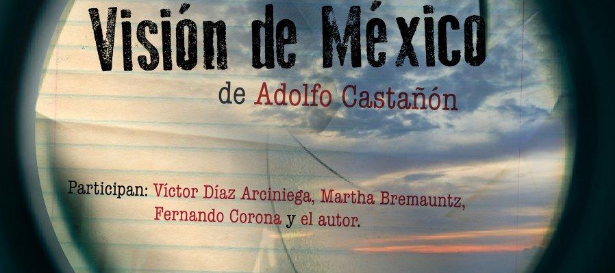 Presentación editorial: Visión de México