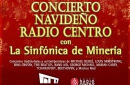 Concierto Navideño Radio Centro con la Sinfónica de Min...