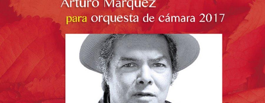 Concurso de Composición Arturo Márquez para Orquesta de Cámara 2017
