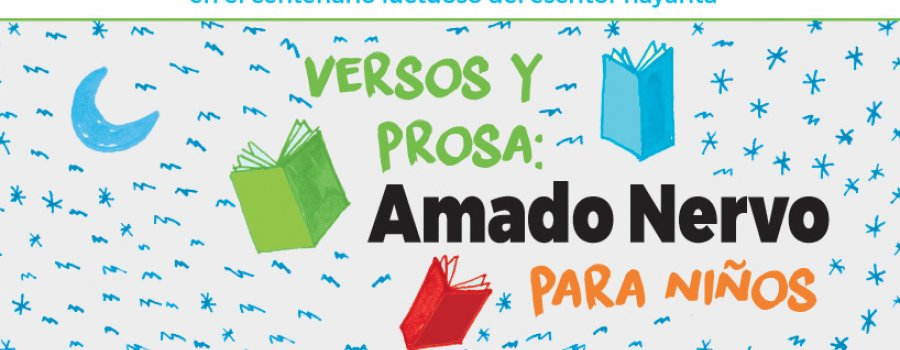 Childrens Reading and Drawing Contest. Verses and Prose: Amado Nervo for Children