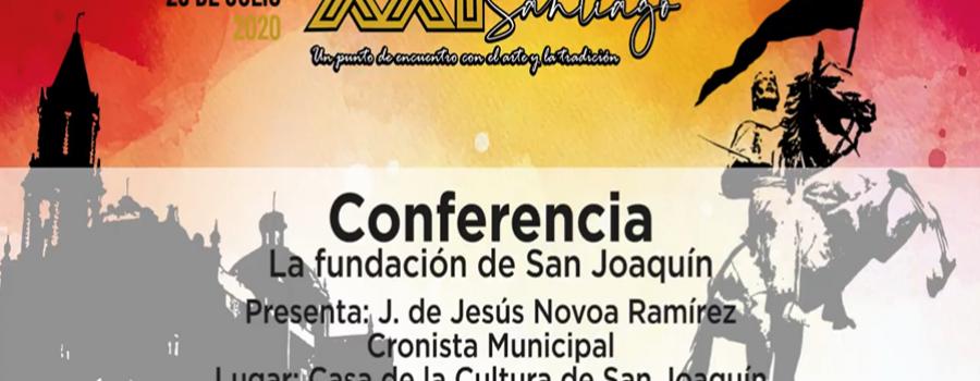 Conferencia: La fundación de San Joaquín