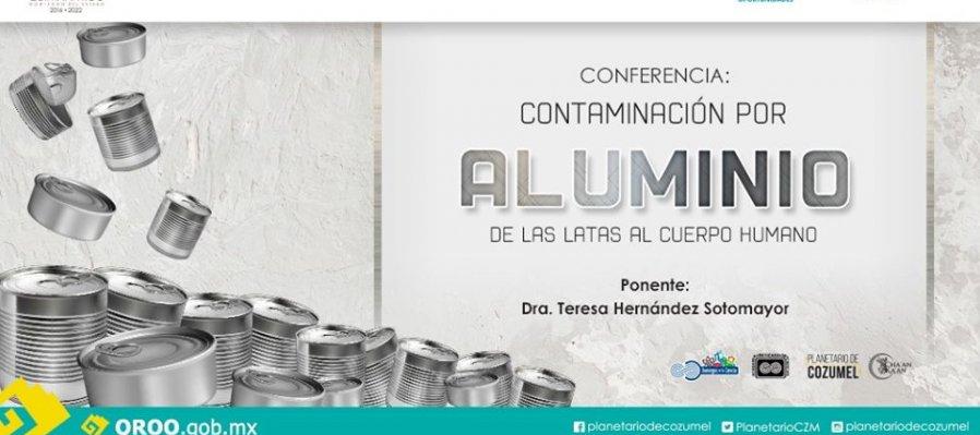 Conferencia: Contaminación por aluminio de las latas al cuerpo humano.