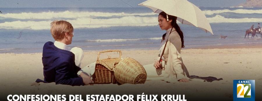 Las confesiones del estafador Félix Krull