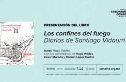 Presentación de libro: Los confines del fuego. Diarios D...