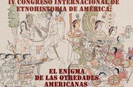Convocatoria IV Congreso Internacional de Etnohistoria de...