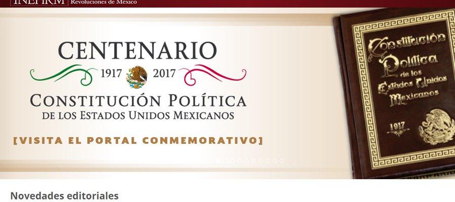 Visita el portal oficial del Centenario de la Constitución Política de los Estados Unidos Mexicanos