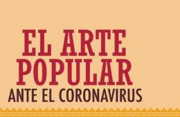 El arte popular ante el coronavirus