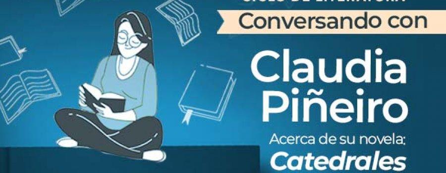 Presentación de la novela: Catedrales de Claudia Piñeiro