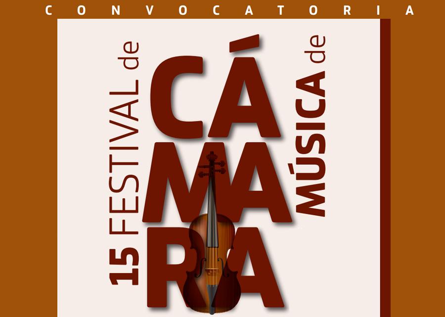 Convocatoria 15 Festival de Música de Cámara