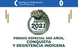 Premio especial 500 años conquista y resistencia indíge...