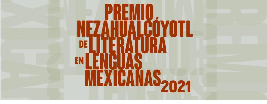 Premio Nezahualcóyotl de Literatura en Lenguas Mexicanas 2021