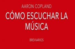 Cómo Escuchar la Música de Aaron Copland