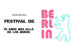 Curso de cine: Festival de Berlín, 70 Años Más Allá d...