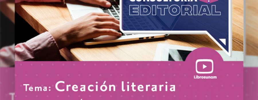 Consultoría Editorial: Creación literaria