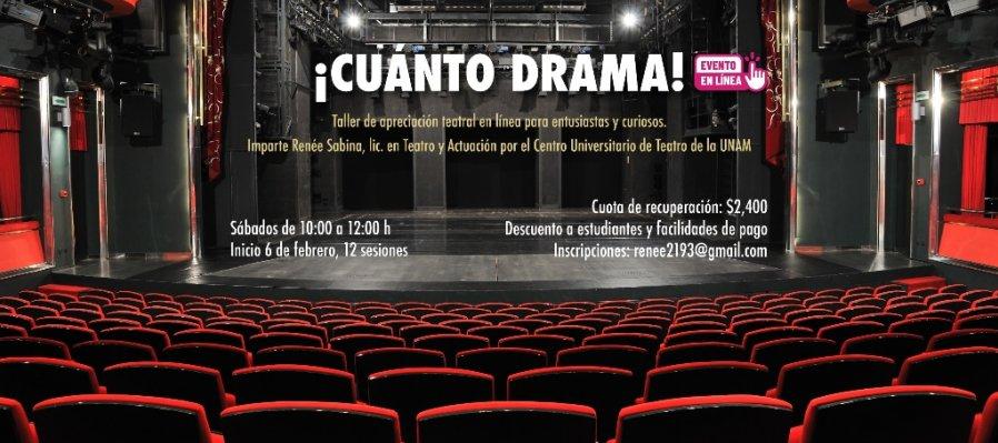 Taller de apreciación teatral en línea: ¡Cuánto drama!