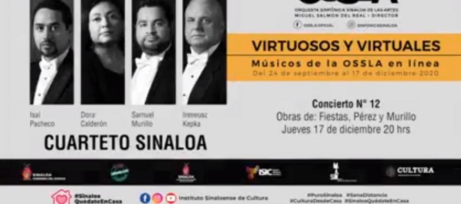 Virtuosos y Virtuales, Músicos de la OSSLA en línea. Cuarteto Sinaloa