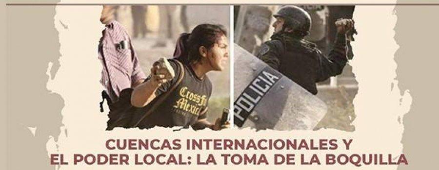 Historia de Baja California - Cuencas internacionales y el poder local: la toma de La Boquilla