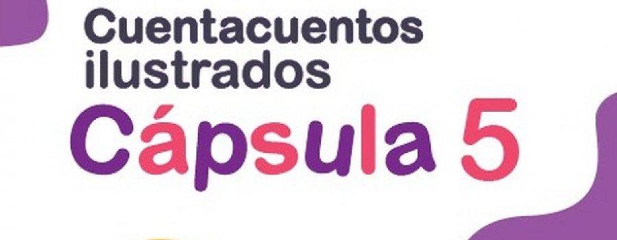 Cuentacuentos ilustrados - Cápsula 5
