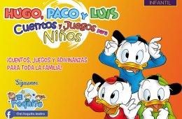 Hugo, Paco y Luis. Cuentos y juegos para niños