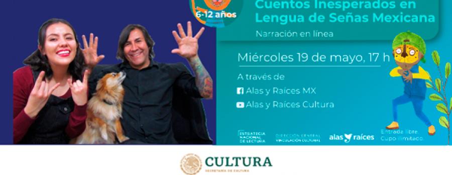 Cuentos inesperados en Lengua de Señas Mexicana (Narración oral)