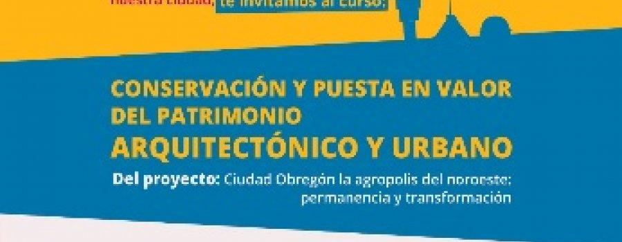 Curso de Conservación y Puesta en Valor del Patrimonio Arquitectónico y Urbano, Módulo I