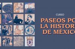 Paseos por la historia de México
