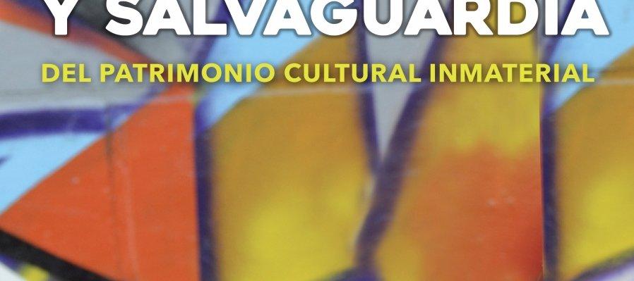 Gestión, Protección y Salvaguardia del patrimonio cultural inmaterial