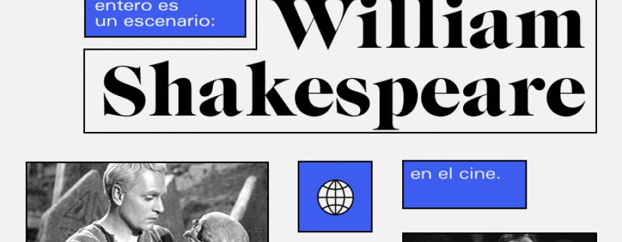 El mundo entero es un escenario: William Shakespeare