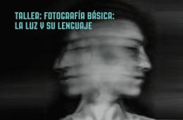 Fotografía básica: la luz y su lenguaje