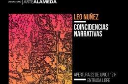 Leo Nuñez: Coincidencias narrativas