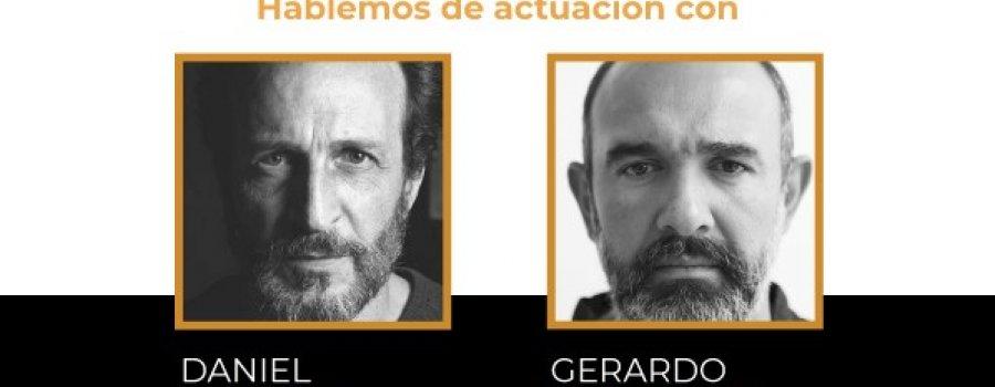 Hablemos de actuación con Daniel Giménez Cacho y Gerardo Trejoluna
