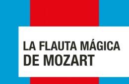 La flauta mágica de Mozart