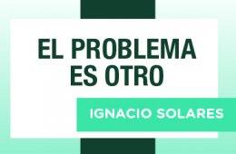 El problema es otro