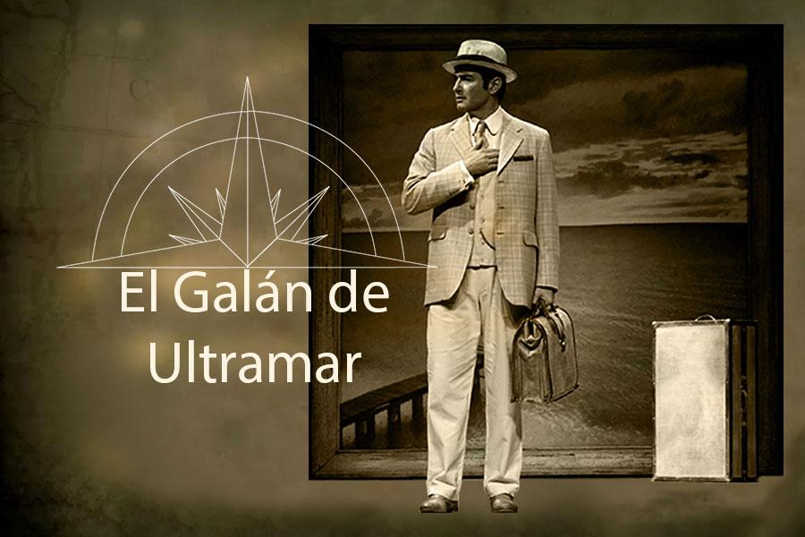 Los Grandes Muertos I. El galán de Ultramar