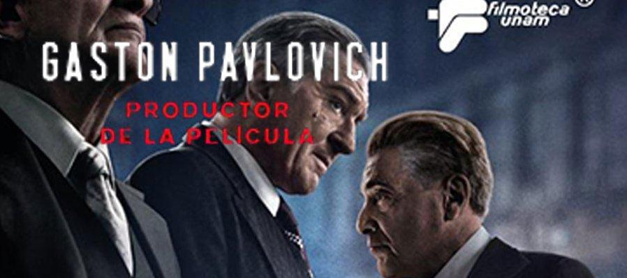 El irlandés. Charla con Gaston Pavlovich